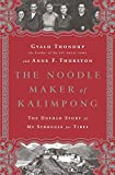 img - for The Noodle Maker of Kalimpong: The Untold Story of My Struggle for Tibet book / textbook / text book