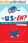 The U.S. of EH?: How Canada Secretly...