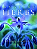 img - for The Book of Magical Herbs: Herbal History, Mystery, & Folklore book / textbook / text book