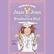 Junie B. Jones is a Graduation Girl, Book 17 | Barbara Park