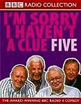 I'm Sorry I Haven't a Clue: v.5: Vol...