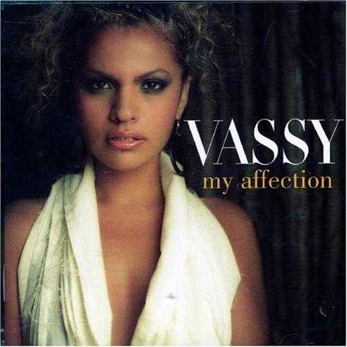 Vassy - My Affection - Zortam Music
