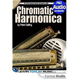 Chromatic Harmonica Lessons for Beginners: Teach Yourself How to Play Harmonica (Free Audio Available) (Progressive) (English Edition)