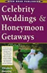 Celebrity Weddings & Honeymoon Getaways
