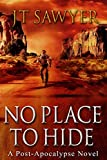 No Place To Hide: Volume 3 in the First Wave Series