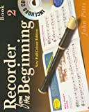 Recorder from the Beginning (Book & CD) (Bk. 2)