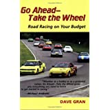 Go Ahead - Take the Wheel ~ Dave Gran