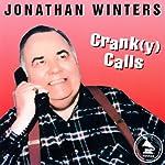 Crank(y) Calls   Jonathan Winters