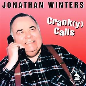 Crank(y) Calls | [Jonathan Winters]
