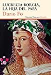 Lucrecia Borgia, la hija del Papa (Nu...