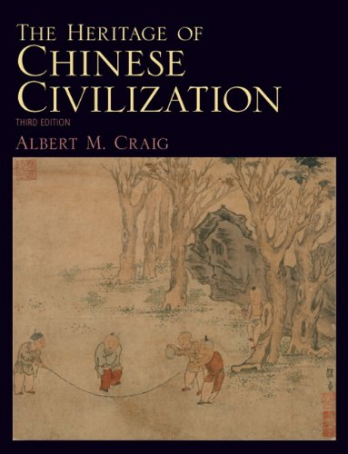 The Heritage of Chinese Civilization (3rd Edition)