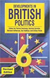 Developments in British Politics 6: Revised Edition (0333973895) by Dunleavy, Patrick