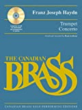 img - for Trumpet Concerto: Canadian Brass Solo Performing Edition with a CD of full performance and accompaniment tracks book / textbook / text book