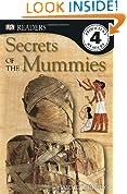 Secrets of the Mummies (DK Readers, Level 4: Proficient Readers)