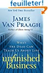 Unfinished Business: What the Dead Ca...