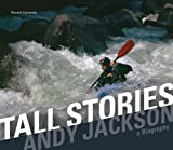 img - for Tall Stories: Andy Jackson a Biography book / textbook / text book