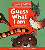 Anni Axworthy Guess What I am (Reading Together)