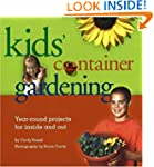 Kid's Container Gardening: Year-Round...