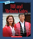 img - for Bill and Melinda Gates (True Books: Biographies) book / textbook / text book