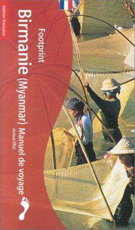 Footprint: Birmanie Manuel De Voyage
