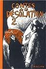 Contes de la D�solation, tome 2  par Vanoli