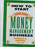 How to start your own money management business