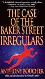 Anthony Boucher The Case of the Baker Street Irregulars