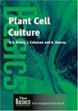 img - for Plant Cell Culture (THE BASICS (Garland Science)) book / textbook / text book