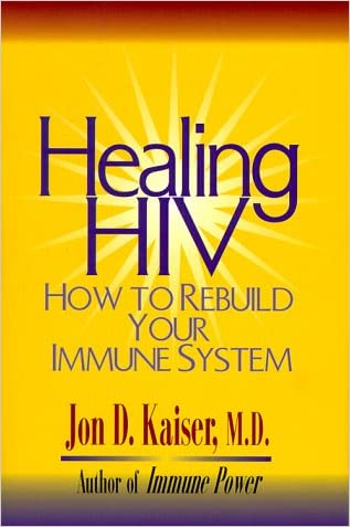 Healing HIV: How to Rebuild Your Immune System