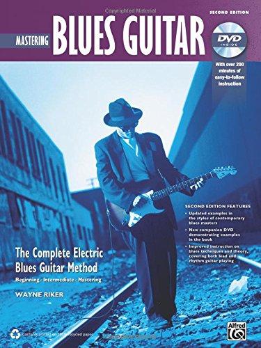 Complete Blues Guitar Method: Mastering Blues Guitar, Book & DVD