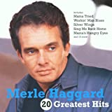 Merle Haggard - 20 Greatest Hits