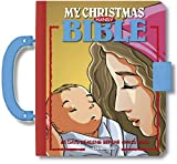My Christmas Handy Bible, A Christmas Story - A Christmas Story Organized into 25 Daily Bible Stories for Children - Bible Stories - Padded Hardcover with Handle and Latch Hardcover