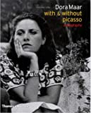 Dora Maar - With and without Picasso: A Biography (0500510091) by Caws, Mary Ann