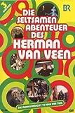 Die seltsamen Abenteuer des Herman van Veen [3 DVDs]