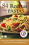 img - for 84 RECETAS CON PASTAS: Exquisitas maneras de preparar pastas con todo tipo de ingredientes (Colecci n Cocina Pr ctica n  11) (Spanish Edition) book / textbook / text book