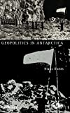 img - for Geopolitics of Antarctica: Views from the Southern Oceanic Rim book / textbook / text book