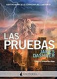 Las pruebas (El corredor del laberinto n� 2) (Spanish Edition)