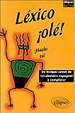 echange, troc Julien Sahira - Léxico ¡olé ! Un lexique-carnet de vocabulaire espagnol à compléter