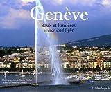 echange, troc Bernard Lescaze - Genève : Eaux et lumières, édition bilingue français-anglais