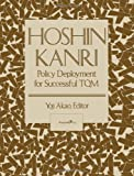 img - for By Yoji Akao Hoshin Kanri: Policy Deployment for Successful TQM (1st First Edition) [Paperback] book / textbook / text book