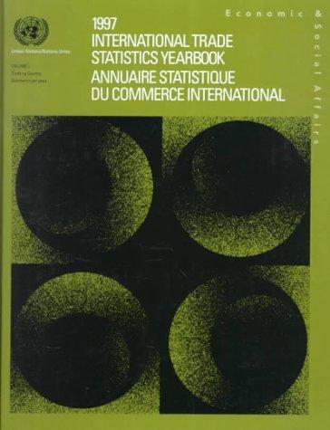 International Trade Stats Year Book 97 2v (International Trade Statistics Yearbook, 1997)