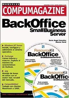 BackOffice Small Business Server 4.5: Manual de Configuracion y Uso