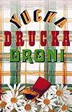Yucka Drucka Droni