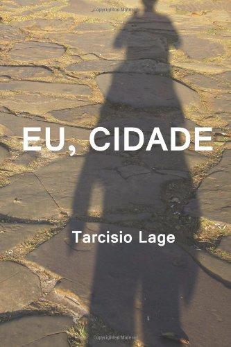 Eu, Cidade (Portuguese Edition)