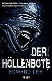 Der Höllenbote (Horror Taschenbuch)