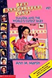 Claudia and the World's Cutest Baby (The Baby-Sitters Club #97) (0590228811) by Martin, Ann M.
