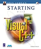 Kris Jamsa's Starting with Microsoft Visual C++ (076153444X) by Wright, Charles