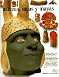 img - for Aztecas, Incas Y Mayas (Spanish Edition) book / textbook / text book