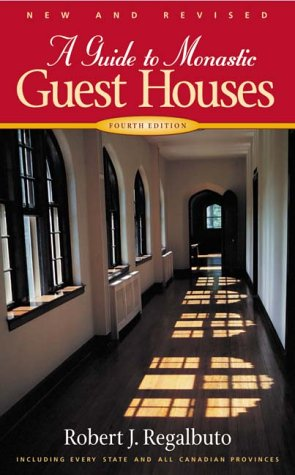 A Guide to Monastic Guest Houses: Fourth Edition