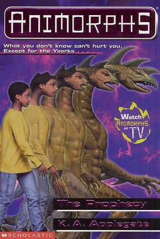 The Prophecy (Animorphs), K.A APPLEGATE
